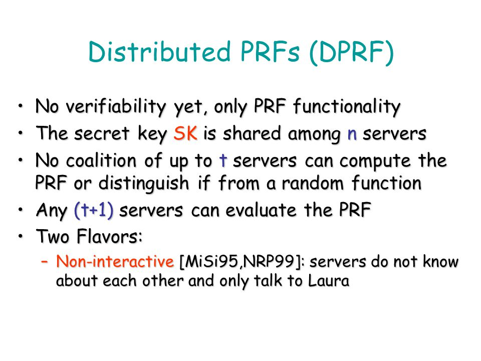 Distributed PRFs (DPRF)