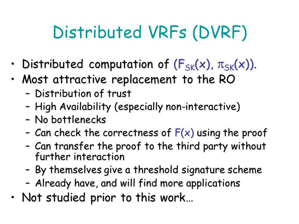 Distributed VRFs (DVRF)