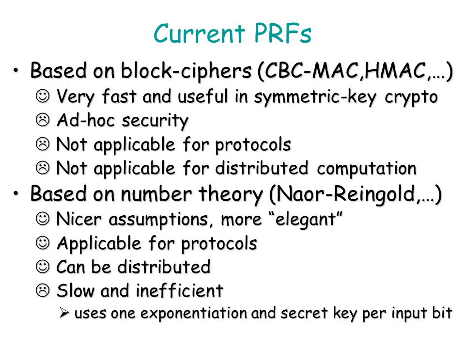 Current PRFs Based on block-ciphers (CBC-MAC,HMAC,…)