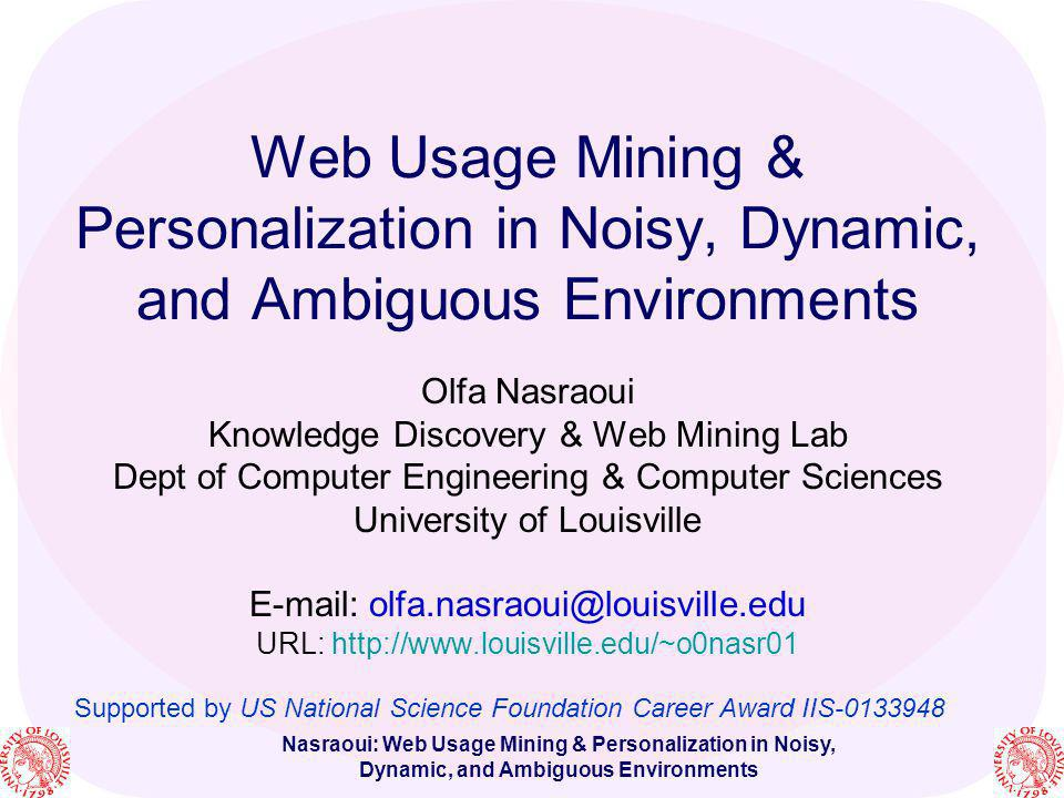 Web Usage Mining & Personalization in Noisy, Dynamic, and Ambiguous Environments