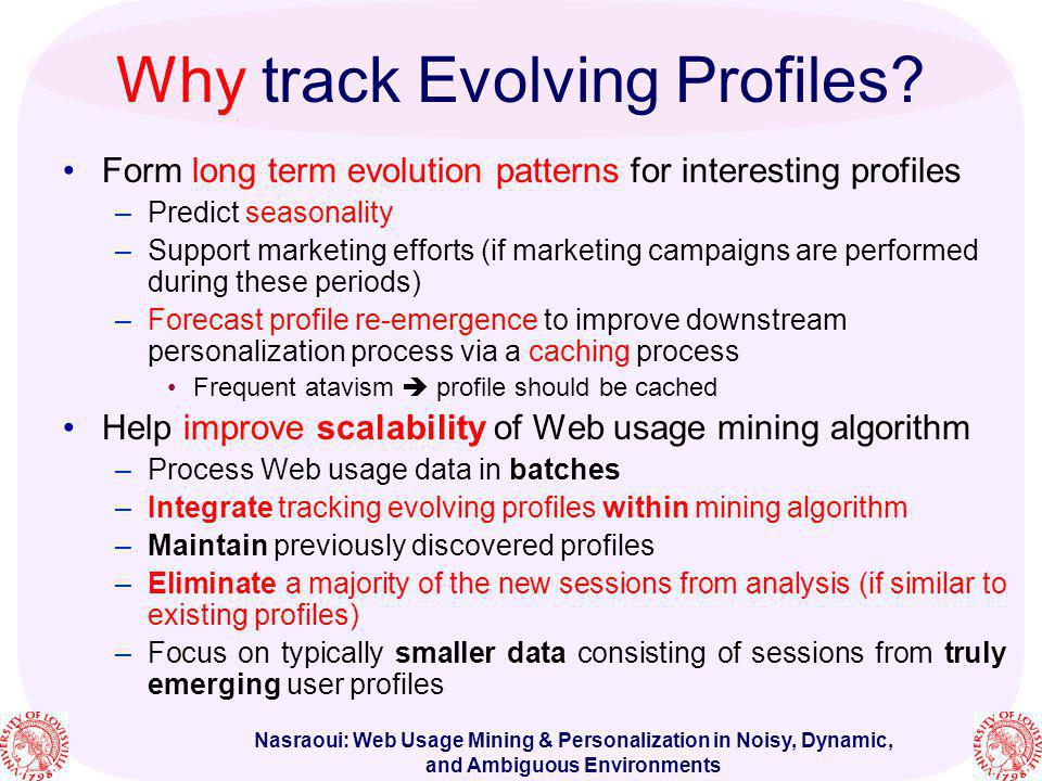 Why track Evolving Profiles