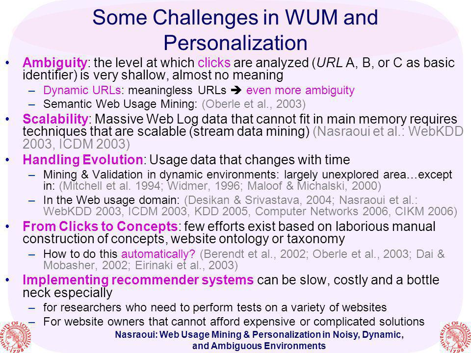 Some Challenges in WUM and Personalization