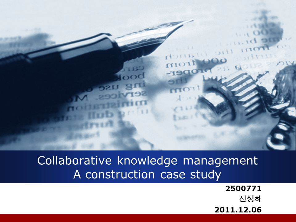 Collaborative knowledge management A construction case study