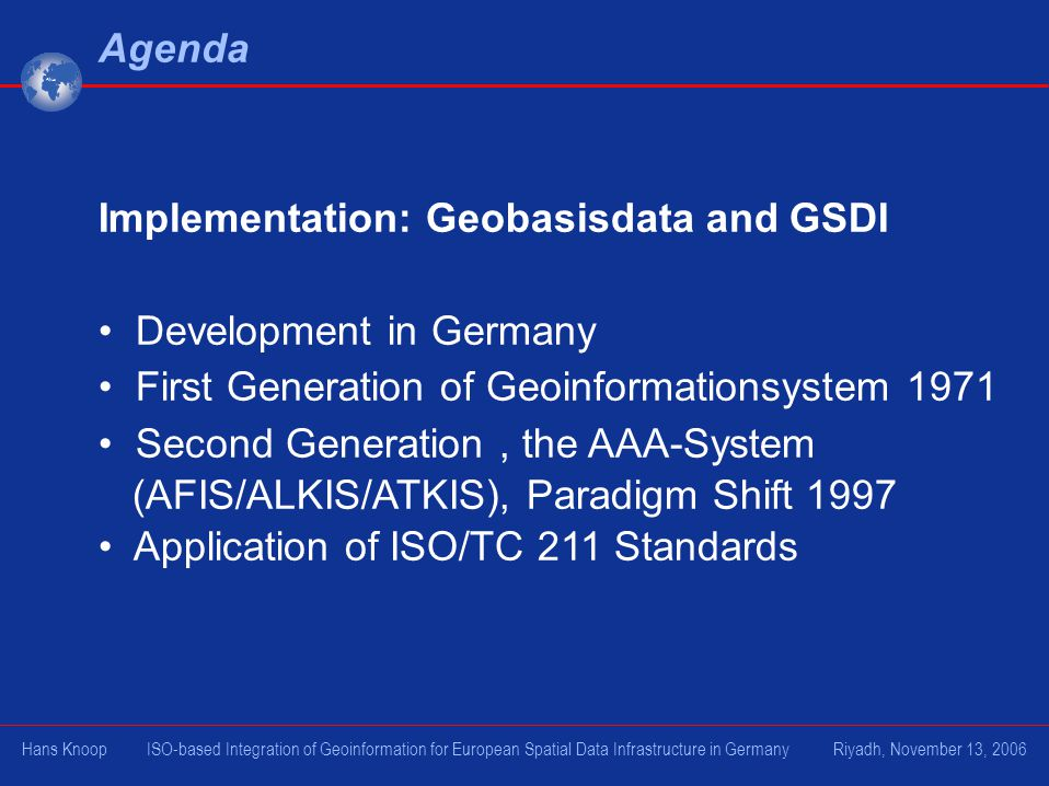 Implementation: Geobasisdata and GSDI Development in Germany