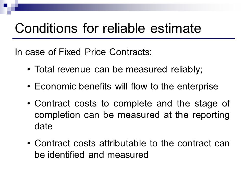 Conditions for reliable estimate
