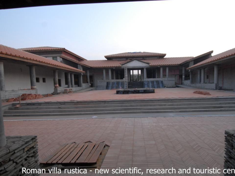 Roman villa rustica - new scientific, research and touristic center