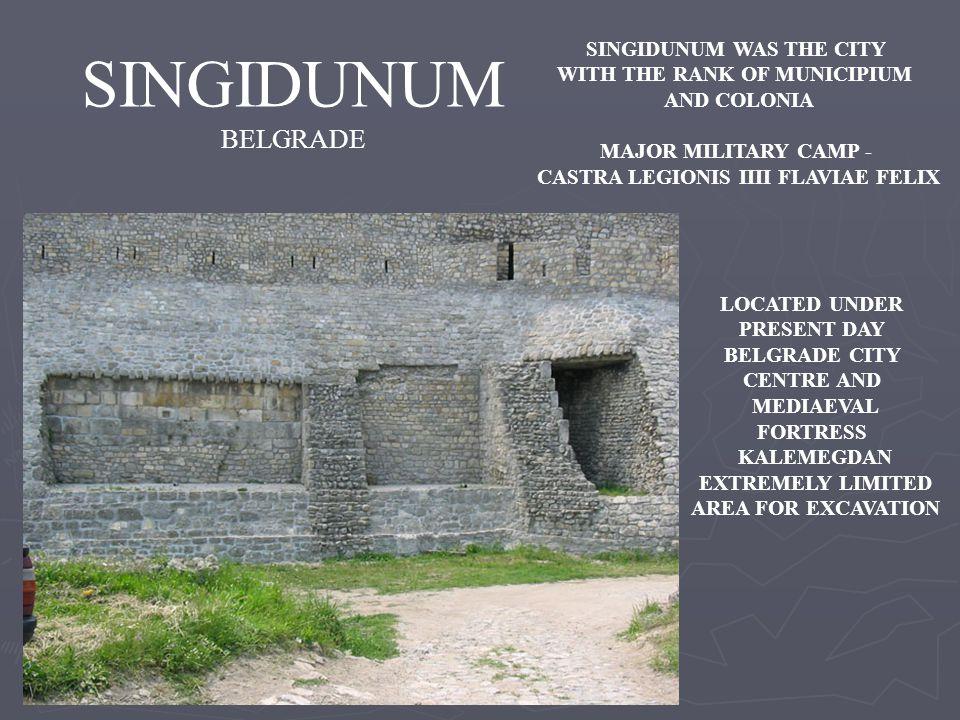SINGIDUNUM BELGRADE SINGIDUNUM WAS THE CITY
