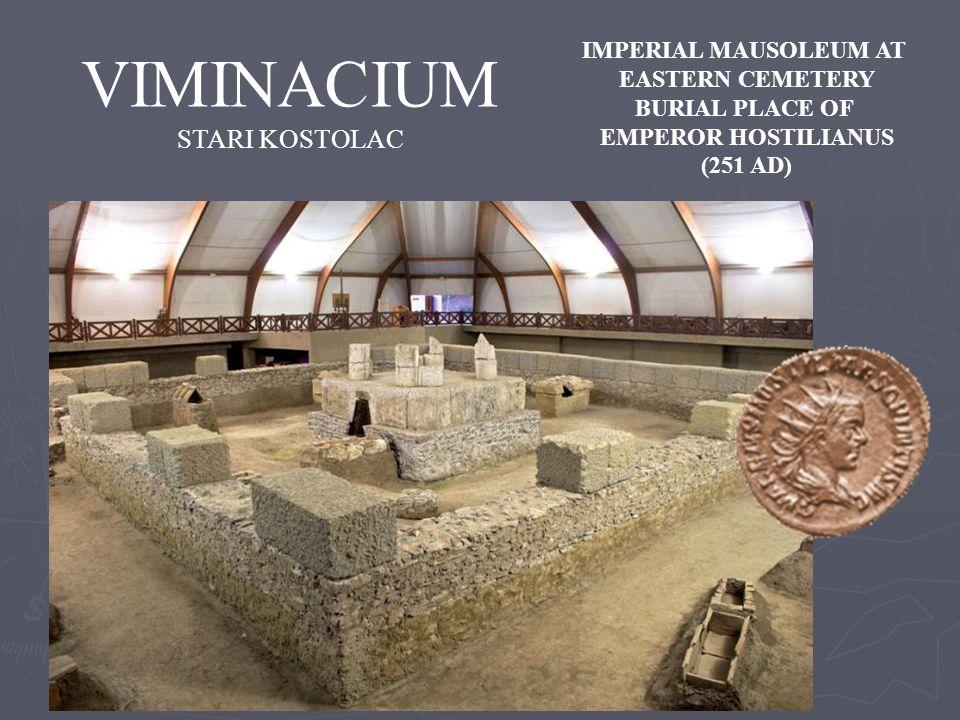 VIMINACIUM STARI KOSTOLAC IMPERIAL MAUSOLEUM AT EASTERN CEMETERY