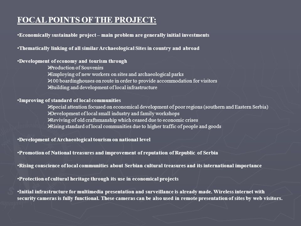 FOCAL POINTS OF THE PROJECT: