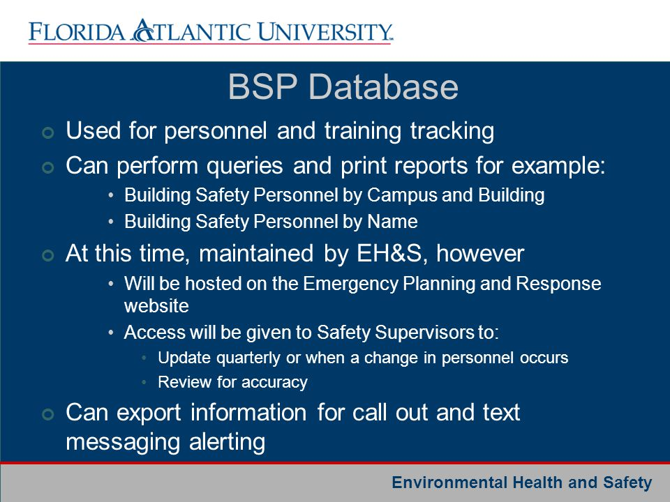 BSP Database Used for personnel and training tracking