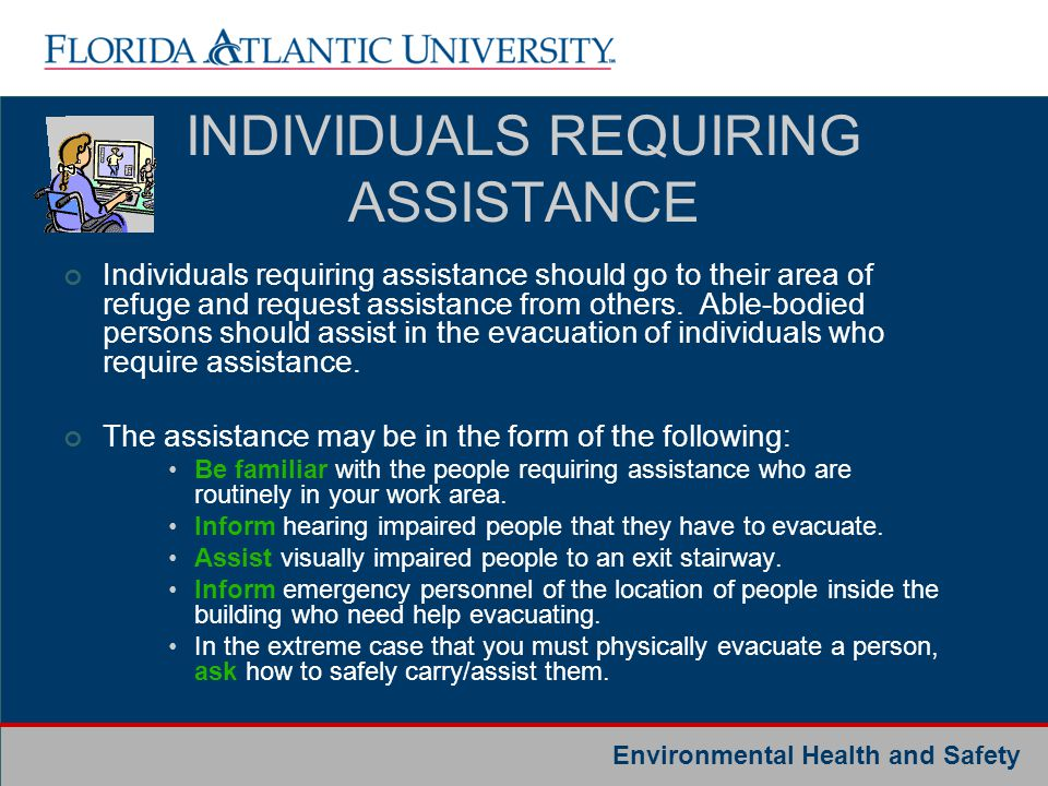 INDIVIDUALS REQUIRING ASSISTANCE