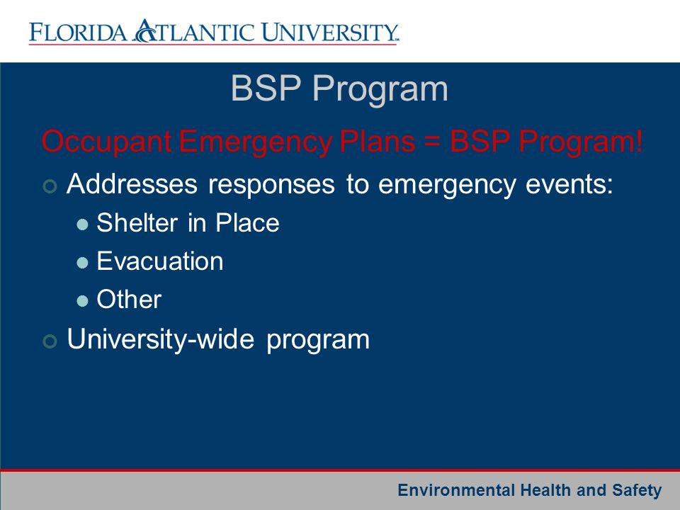 BSP Program Occupant Emergency Plans = BSP Program!