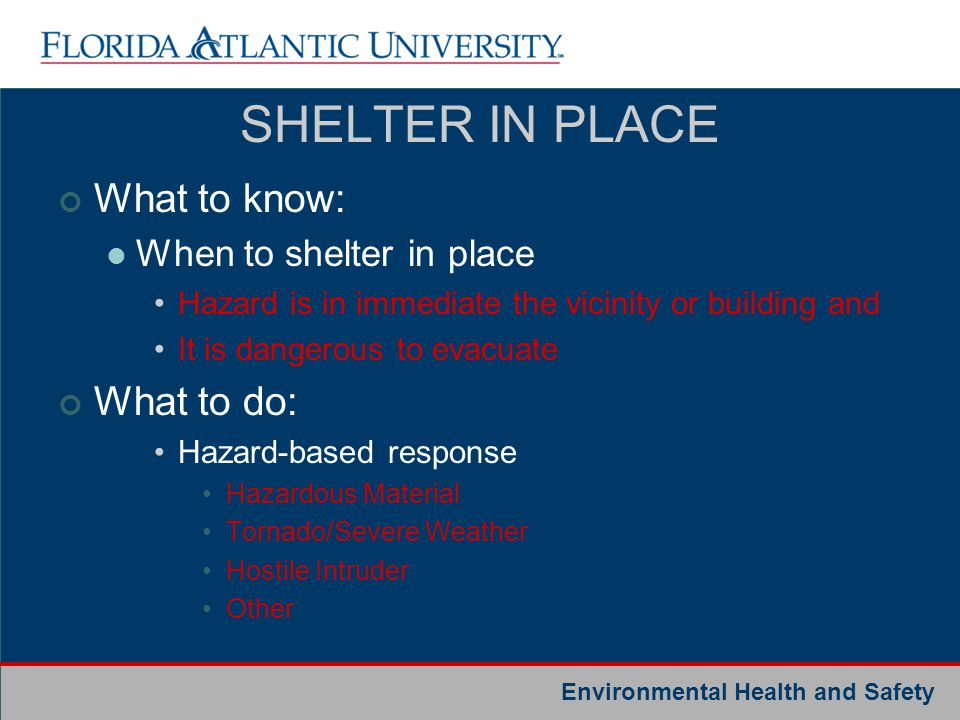 SHELTER IN PLACE What to know: What to do: When to shelter in place