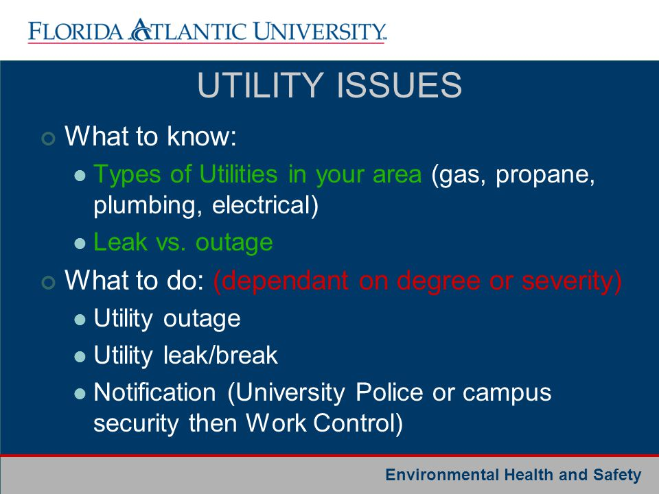 UTILITY ISSUES What to know: