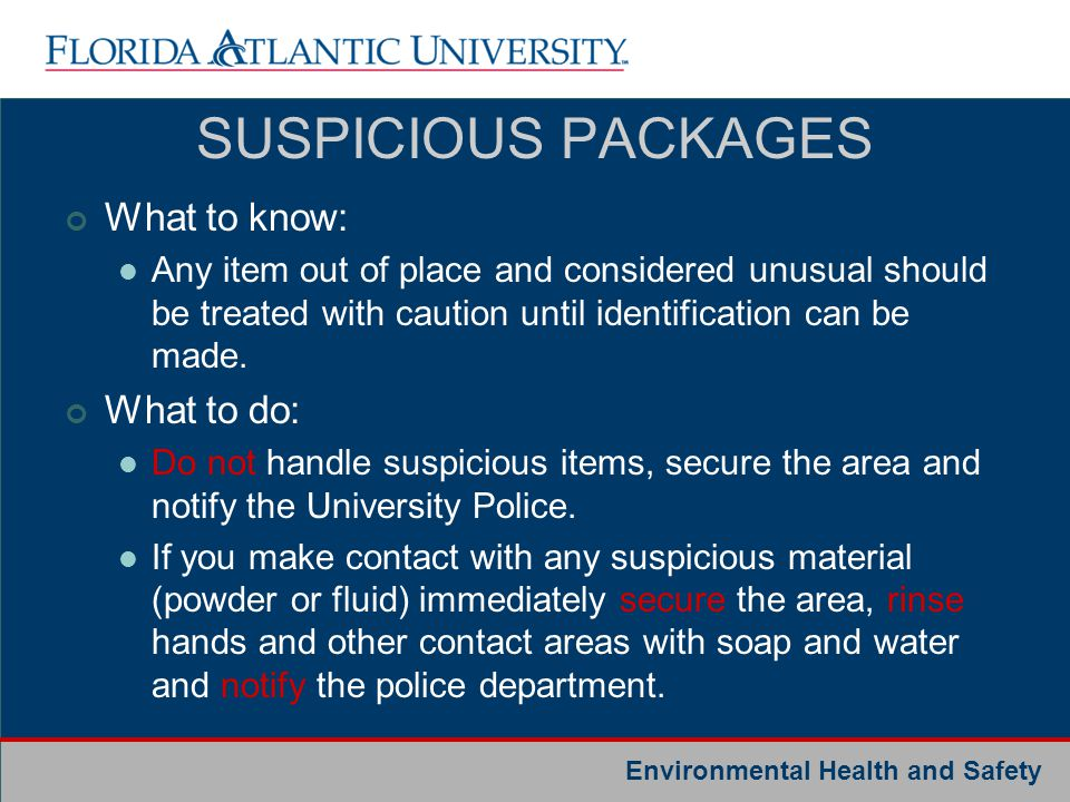 SUSPICIOUS PACKAGES What to know: What to do: