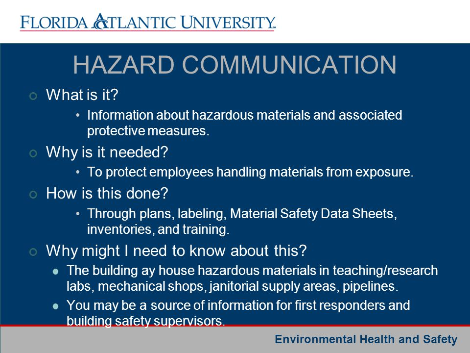 HAZARD COMMUNICATION What is it Why is it needed How is this done