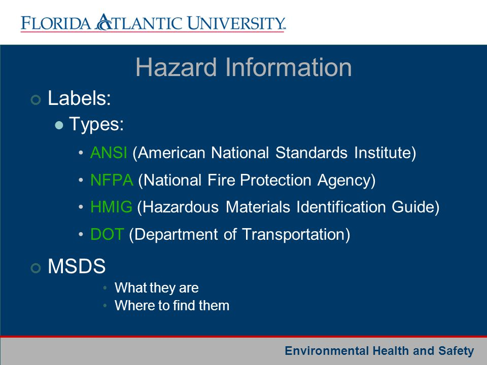 Hazard Information Labels: MSDS Types: