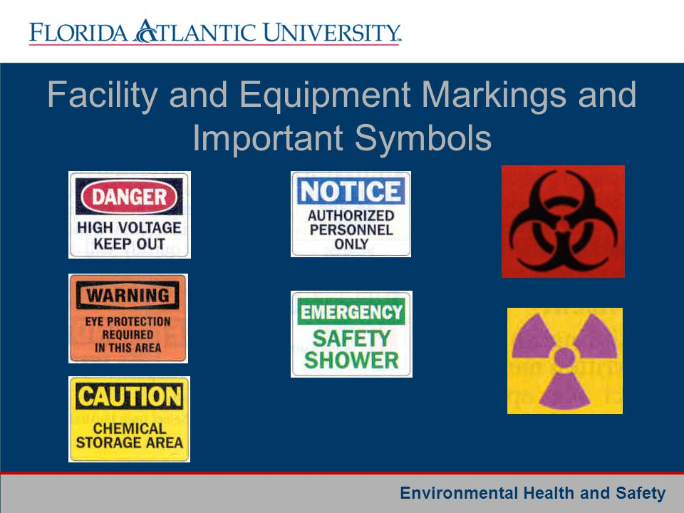 Facility and Equipment Markings and Important Symbols