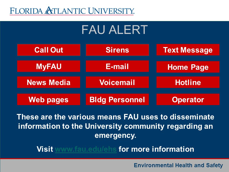 Visit www.fau.edu/ehs for more information