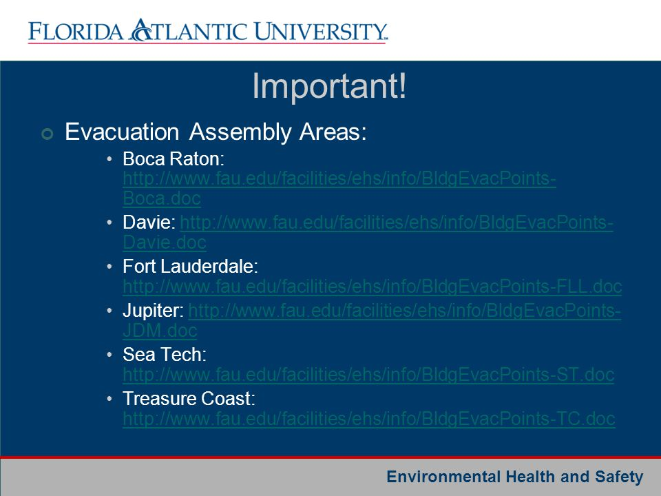 Important! Evacuation Assembly Areas: