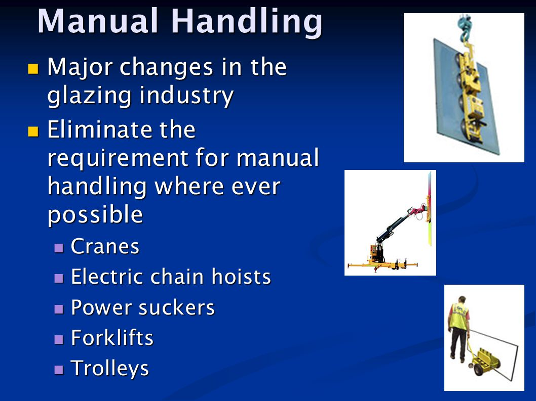 Manual Handling Major changes in the glazing industry