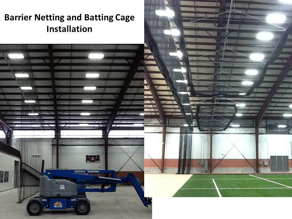 Barrier Netting and Batting Cage Installation
