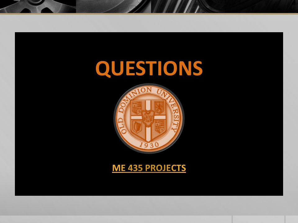 QUESTIONS ME 435 PROJECTS