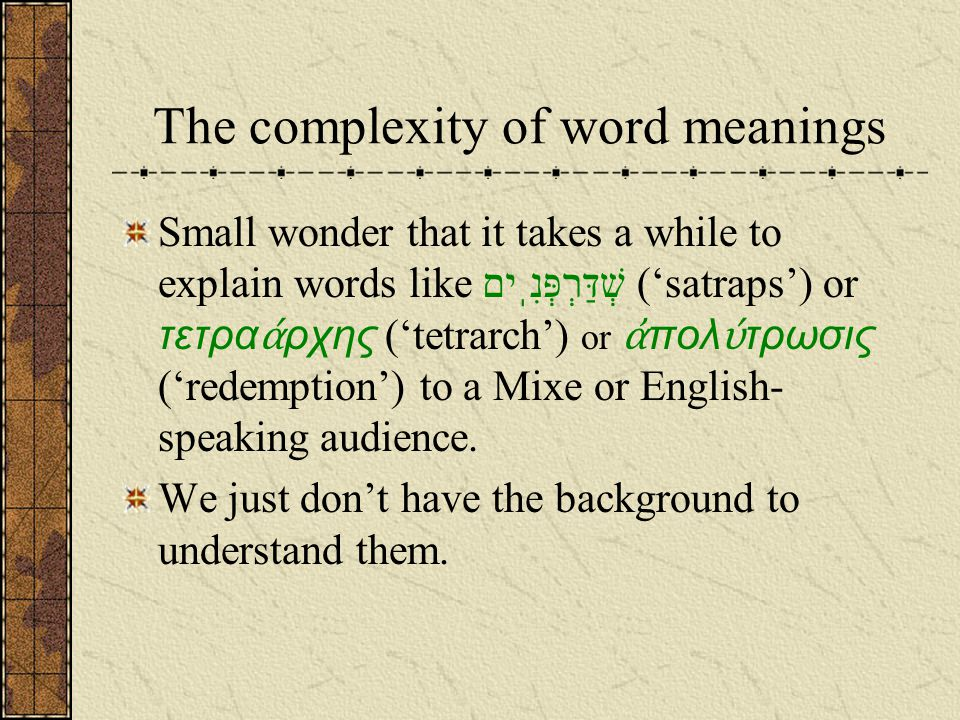 The complexity of word meanings