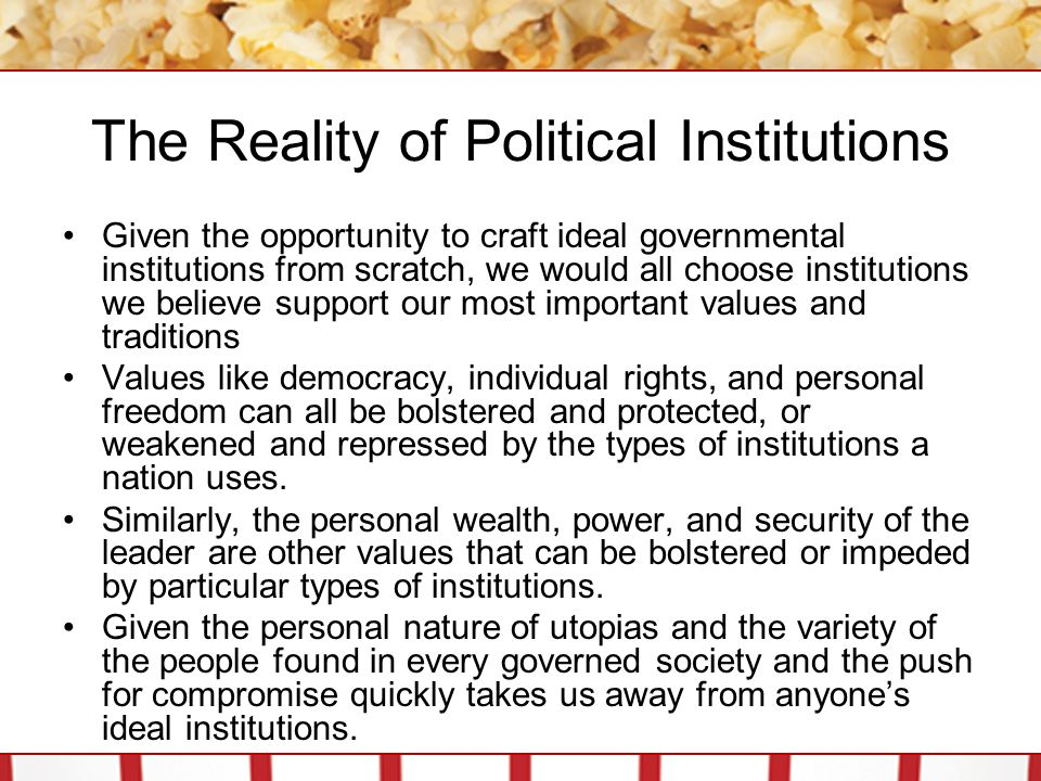 The Reality of Political Institutions