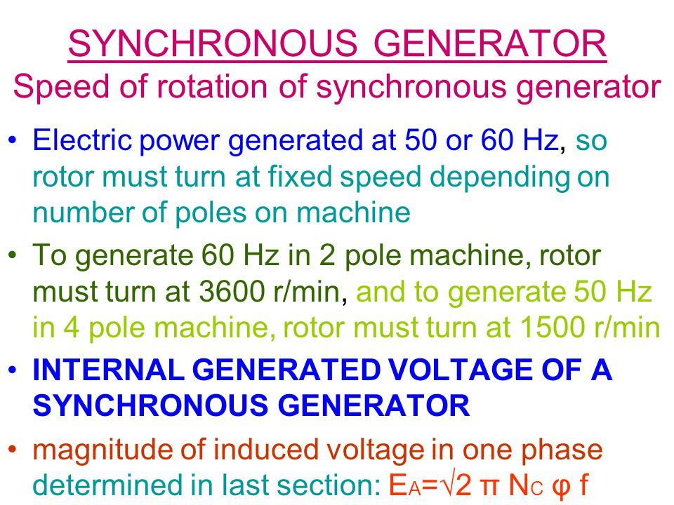 SYNCHRONOUS GENERATOR Speed of rotation of synchronous generator