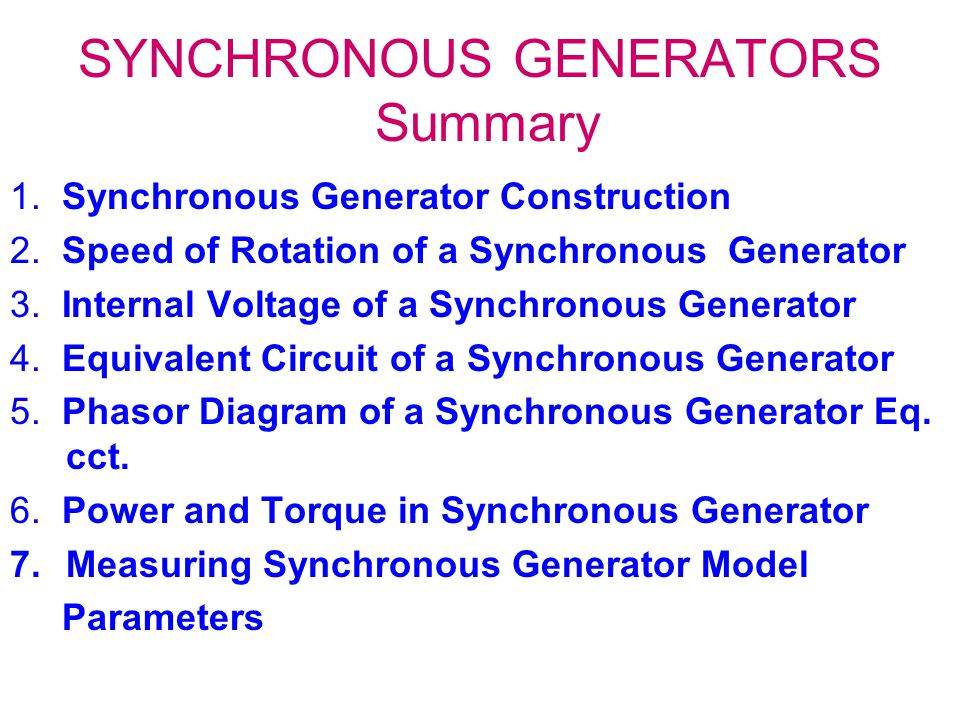 SYNCHRONOUS GENERATORS Summary