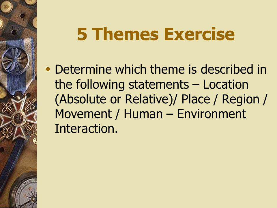5 Themes Exercise