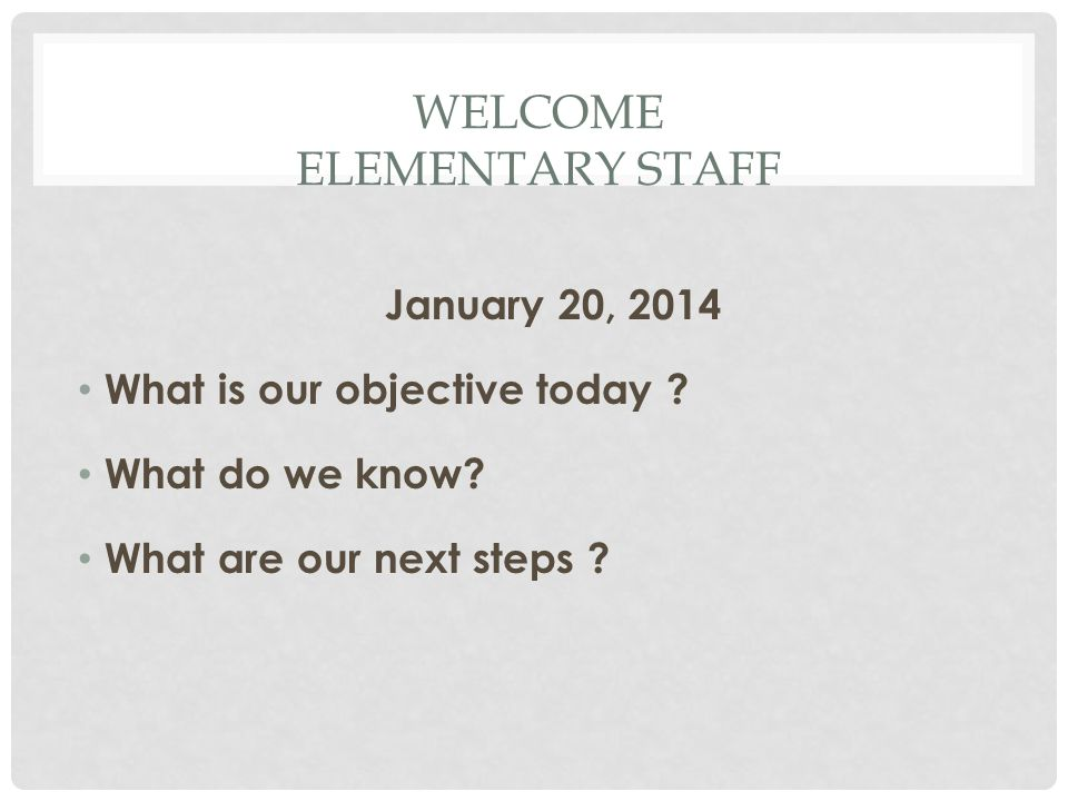 Welcome Elementary Staff