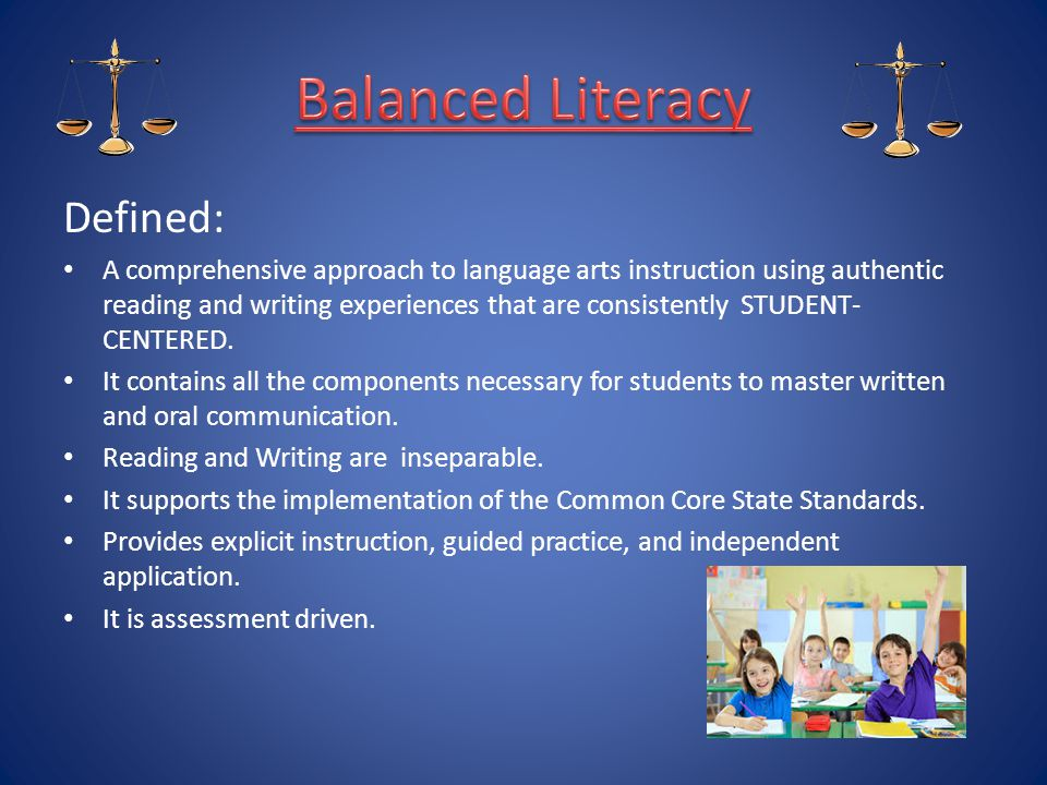 Balanced Literacy Defined: