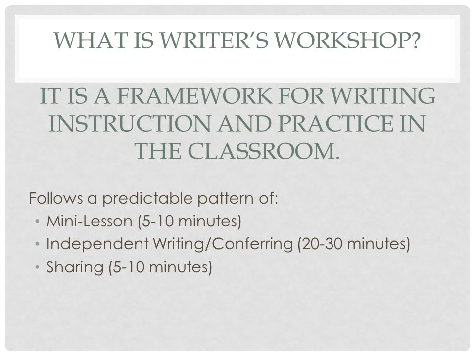 What is Writer's Workshop