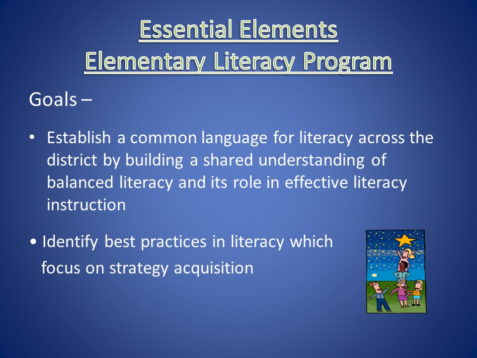 Essential Elements Elementary Literacy Program