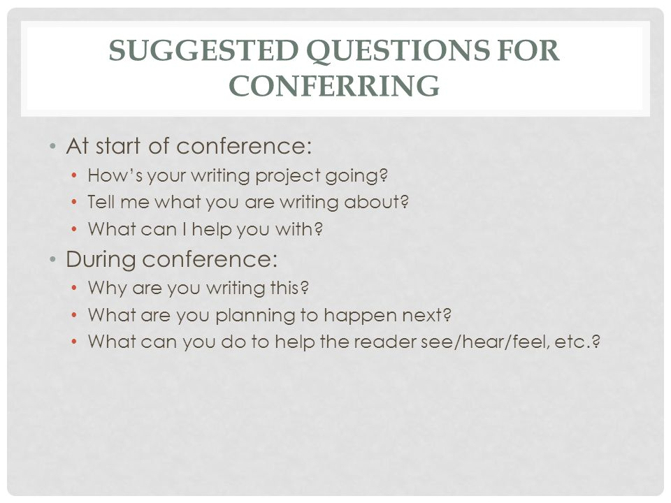 Suggested Questions for Conferring