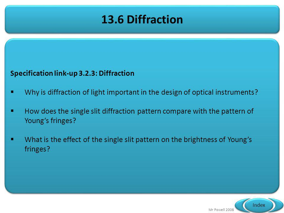 13.6 Diffraction Specification link-up 3.2.3: Diffraction