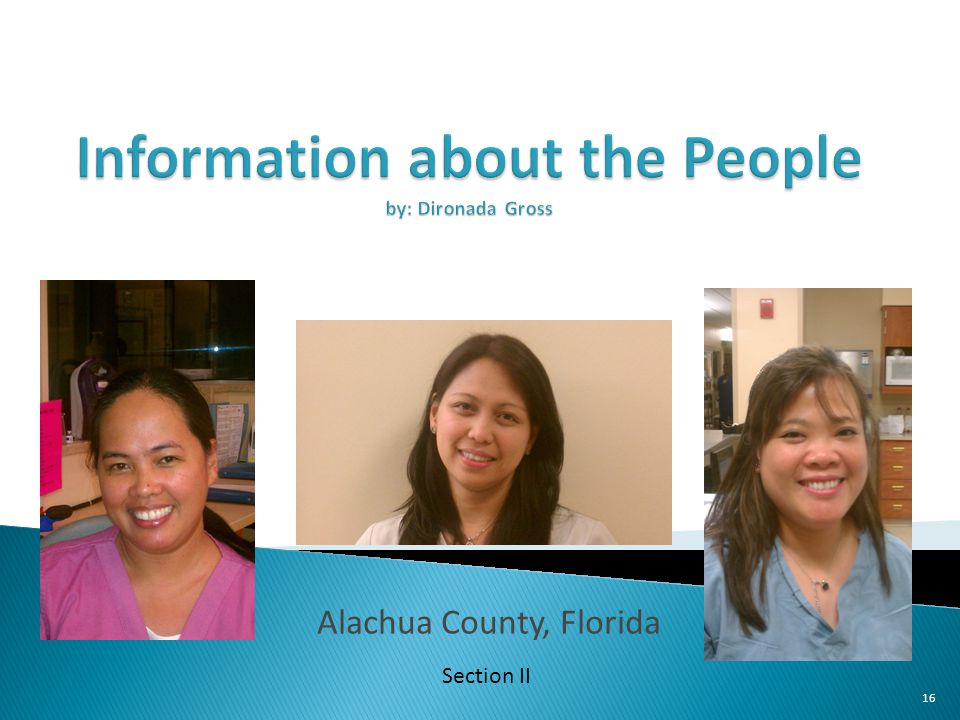Information about the People by: Dironada Gross