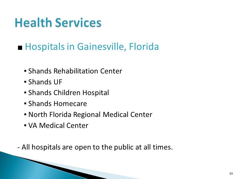 Health Services ■ Hospitals in Gainesville, Florida
