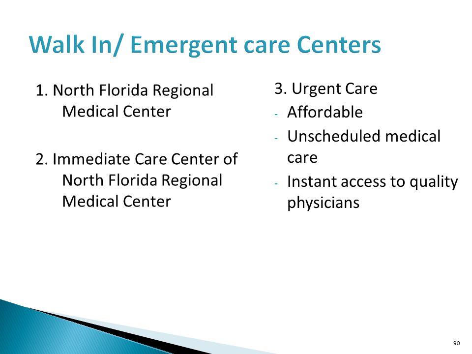 Walk In/ Emergent care Centers