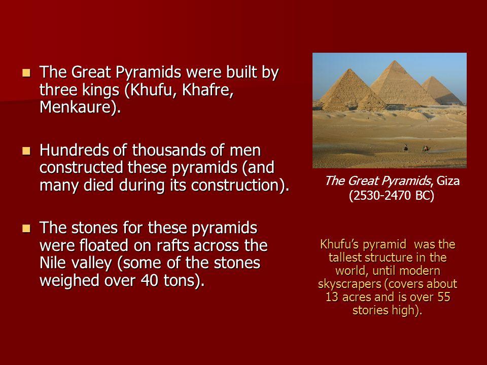 The Great Pyramids, Giza (2530-2470 BC)