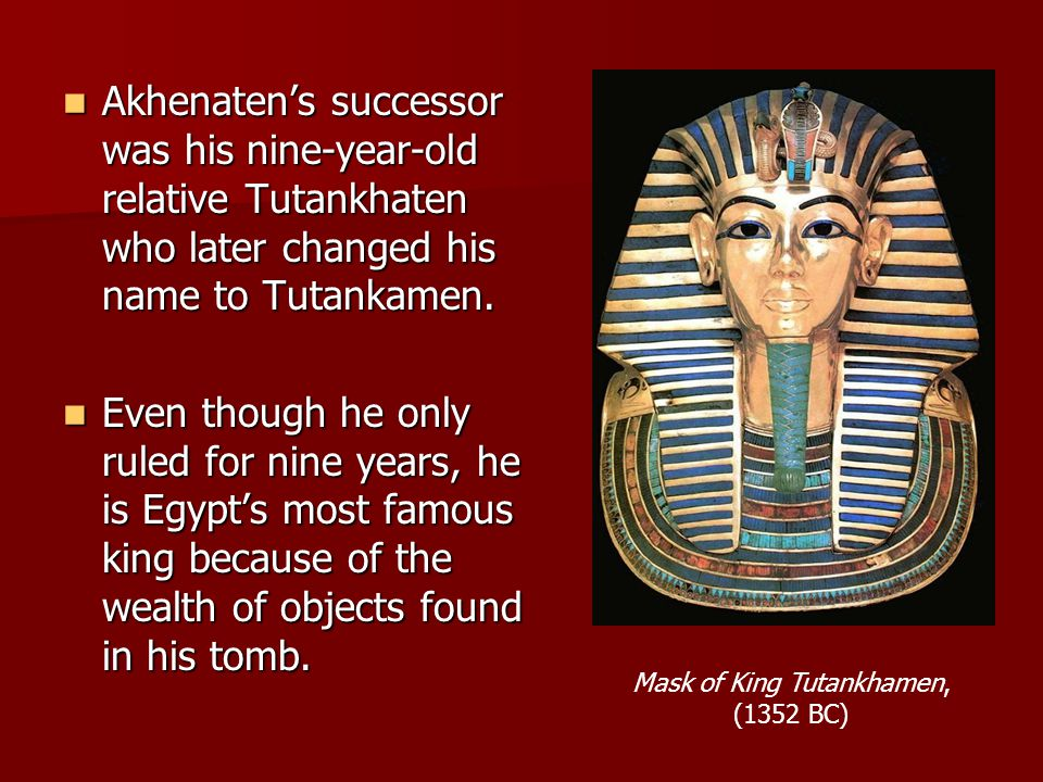Mask of King Tutankhamen, (1352 BC)