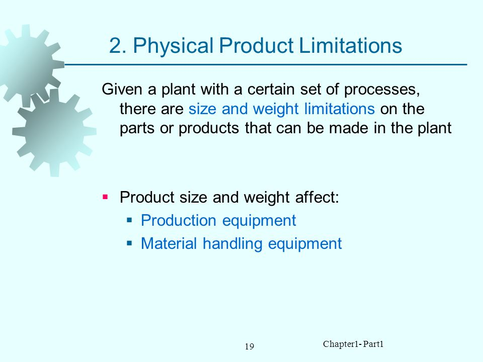 2. Physical Product Limitations