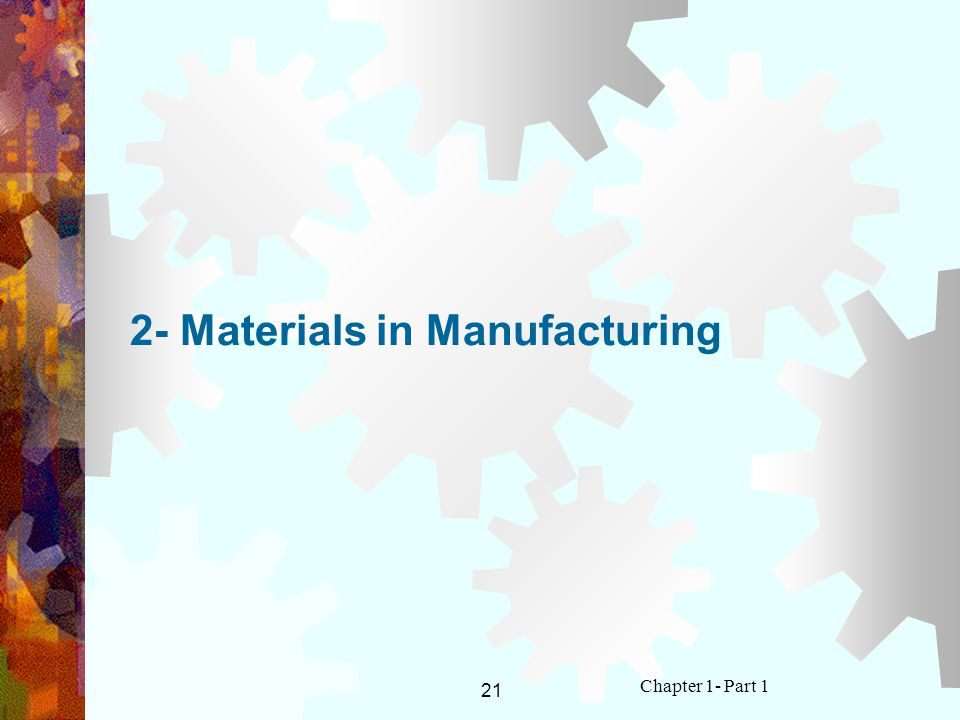 2- Materials in Manufacturing