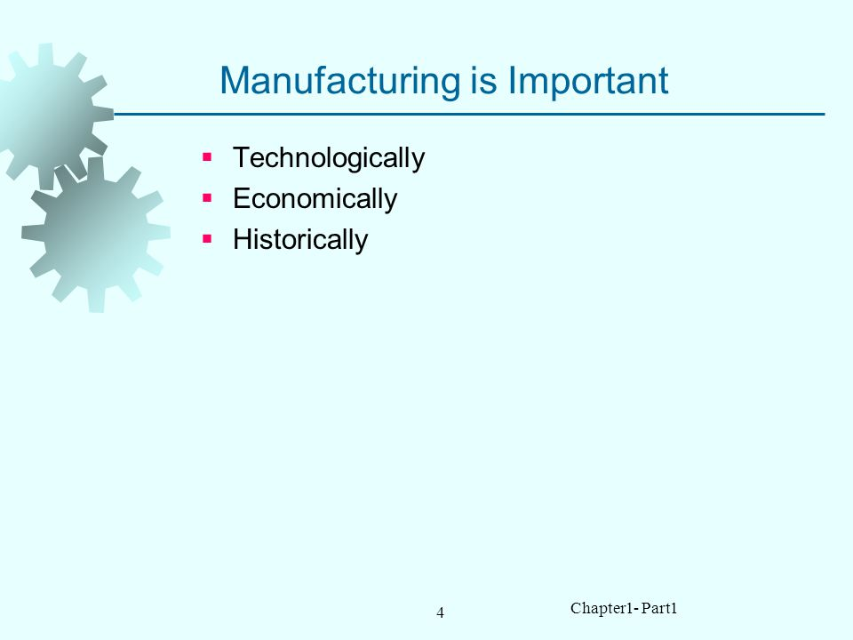 Manufacturing is Important