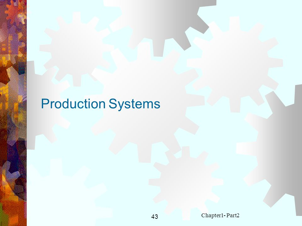 Production Systems Chapter1- Part2