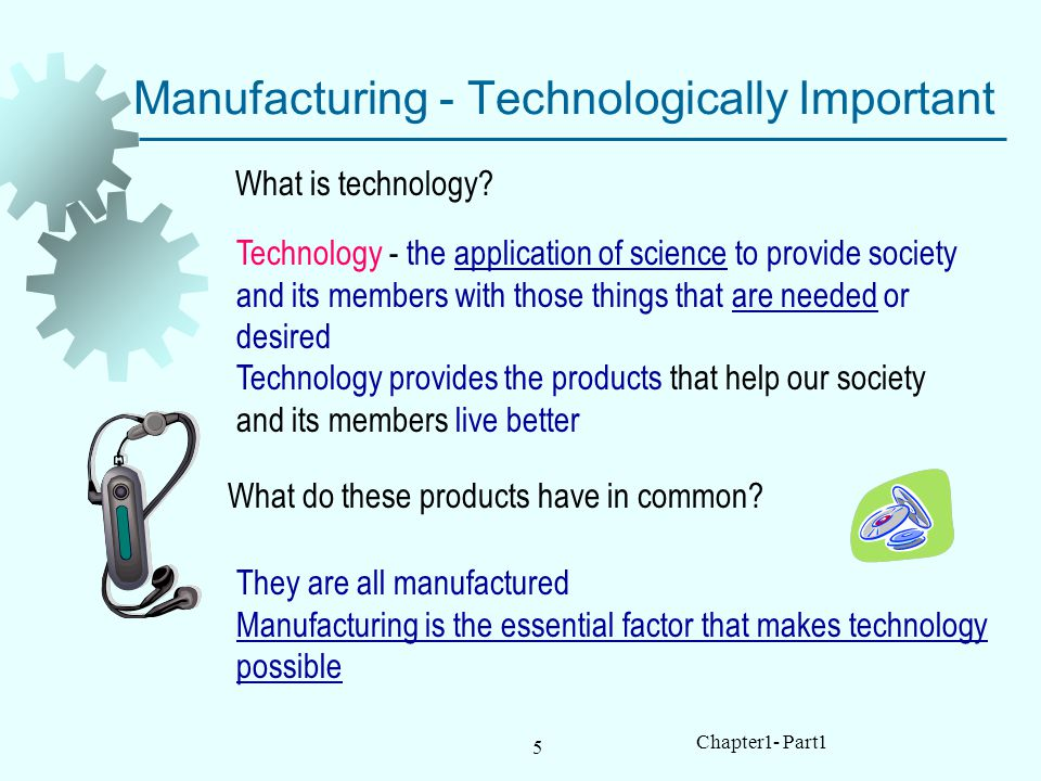 Manufacturing - Technologically Important