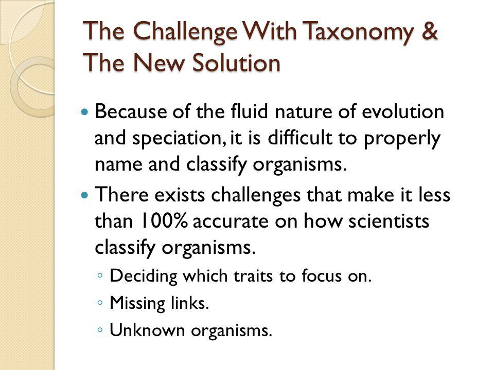 The Challenge With Taxonomy & The New Solution