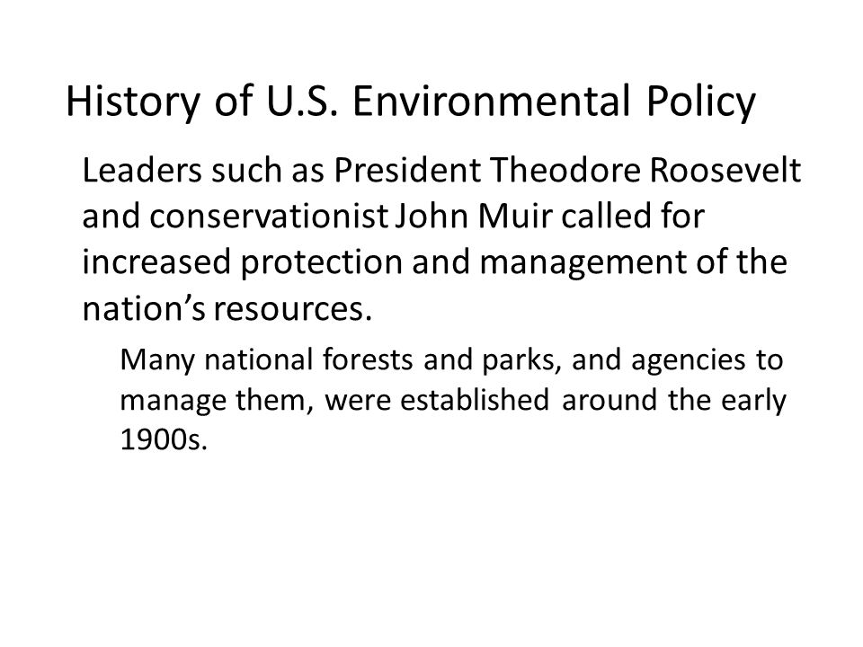 History of U.S. Environmental Policy